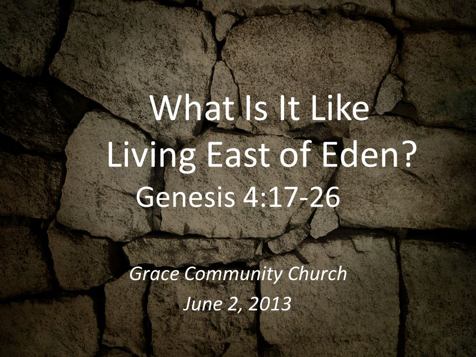 what is east of eden in the bible