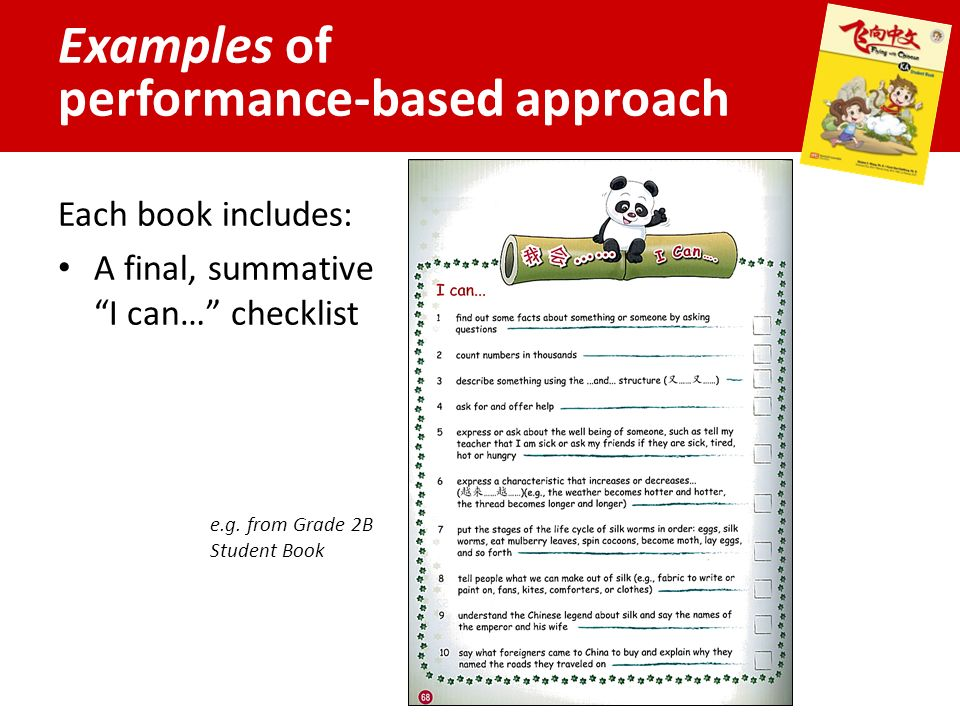 Examples of performance-based approach Each book includes: A final, summative I can… checklist e.g.