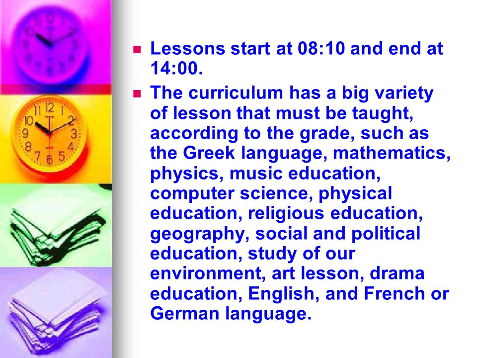 Lessons start at 08:10 and end at 14:00.