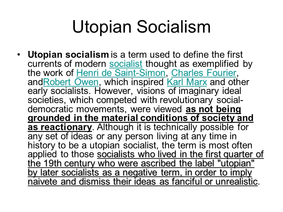 the idea of liberalism nationalism french utopian socialism marxian socialism and romanticism During the late 18th century and early 19th century, an ideological phenomenon arose known today as utopian socialism this label, given by karl marx, denotes a certain type of socialism in which its proponents attempt to organize society down to every last detail.