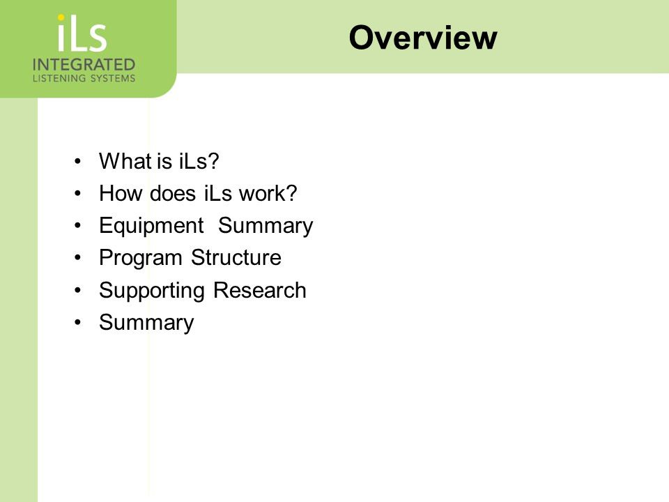 What is iLs. How does iLs work.