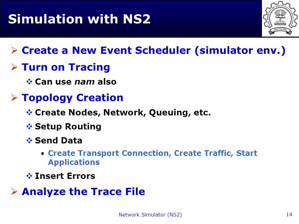 Network Simulator (NS2) 1 Tutorial on Network Simulator (NS2) Hemant