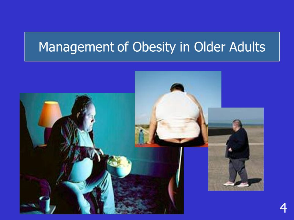 Management of Obesity in Older Adults 4