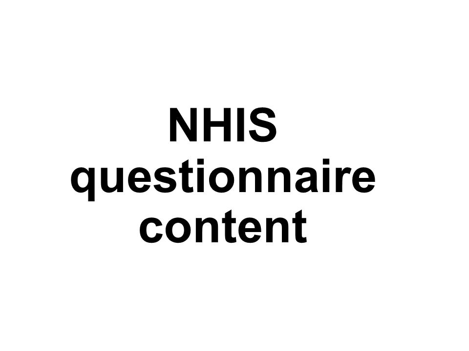 NHIS questionnaire content