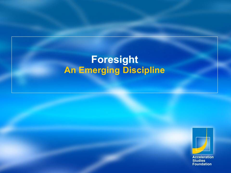 Foresight An Emerging Discipline