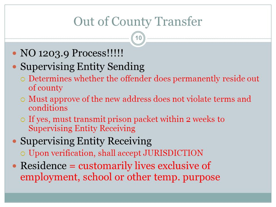 Out of County Transfer 10 NO Process!!!!.