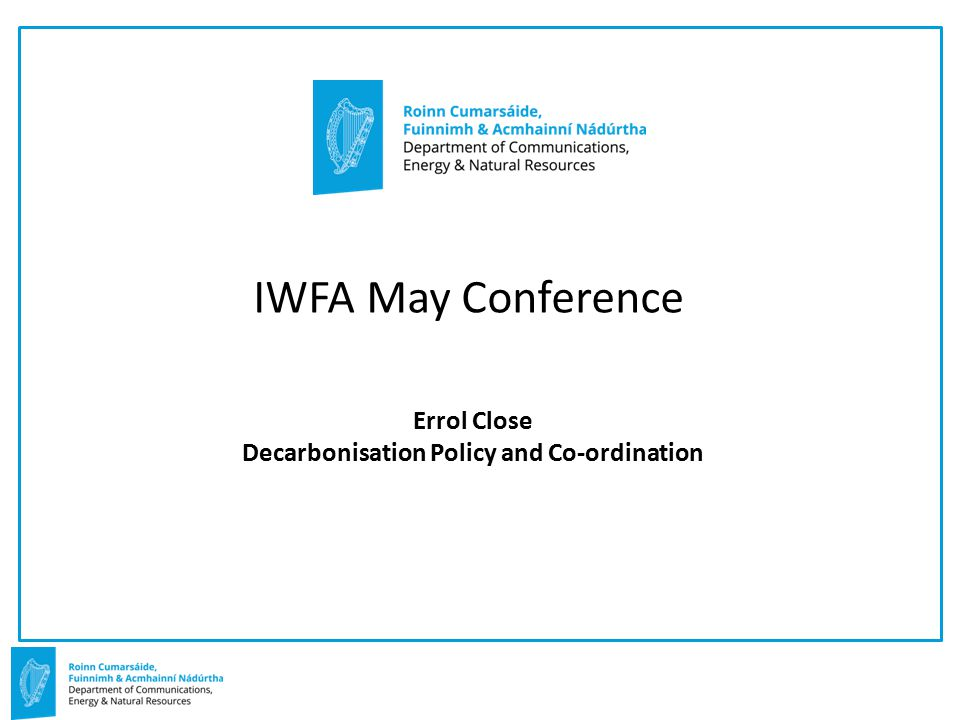 Errol Close Decarbonisation Policy and Co-ordination IWFA May Conference