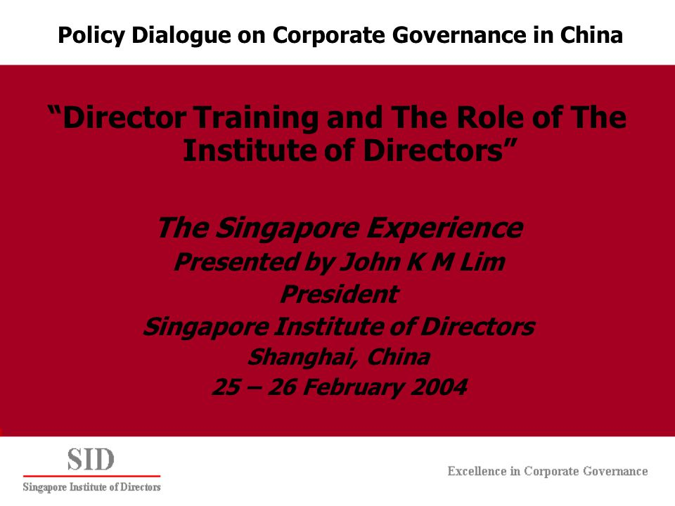 "Director Training and The Role of The Institute of Directors"" The"