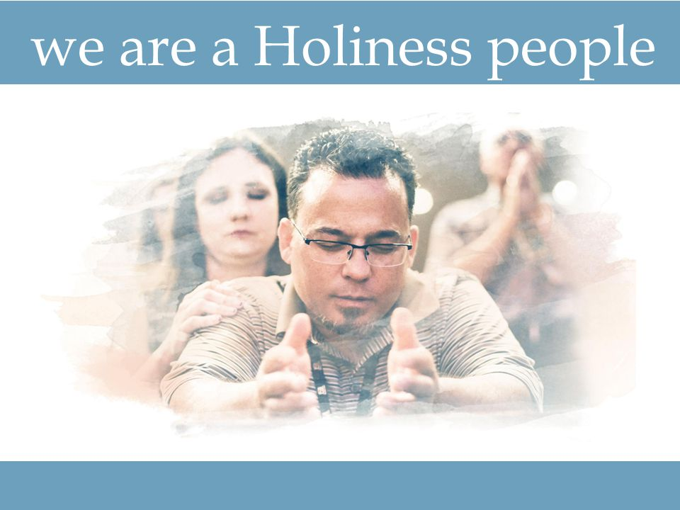 we are a Holiness people