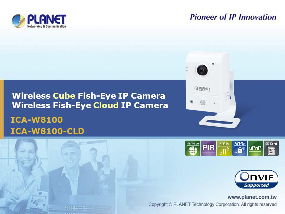 Download Driver: Planet ICA-W8100-CLD IP Camera