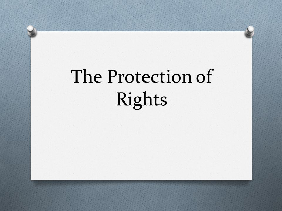 The Protection of Rights