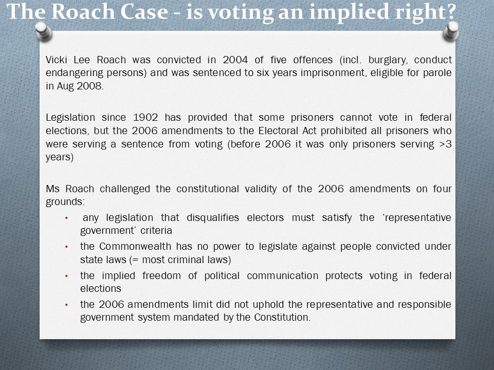 The Roach Case - is voting an implied right.