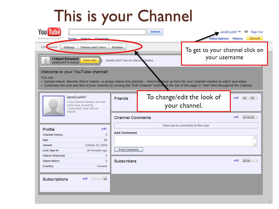 This is your Channel 9 To change/edit the look of your channel.