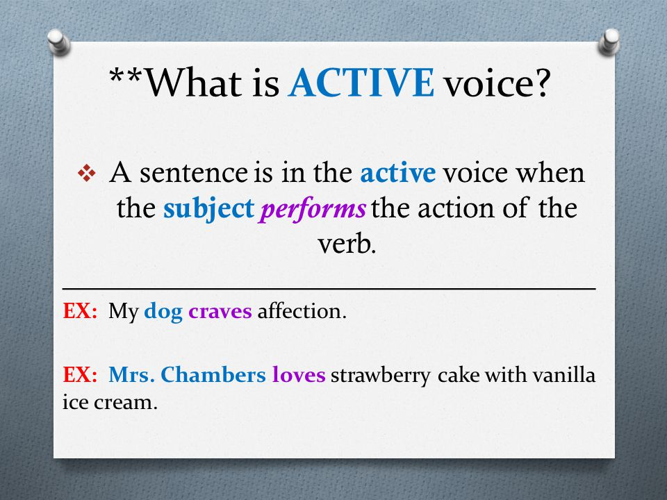 **What is ACTIVE voice.