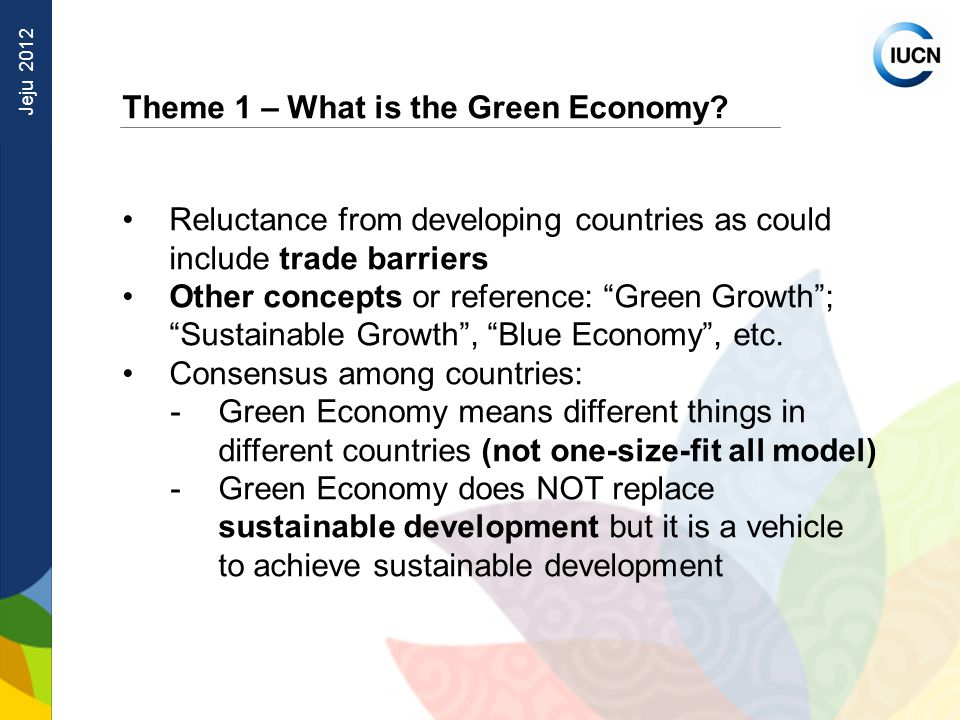 Jeju 2012 Theme 1 – What is the Green Economy.
