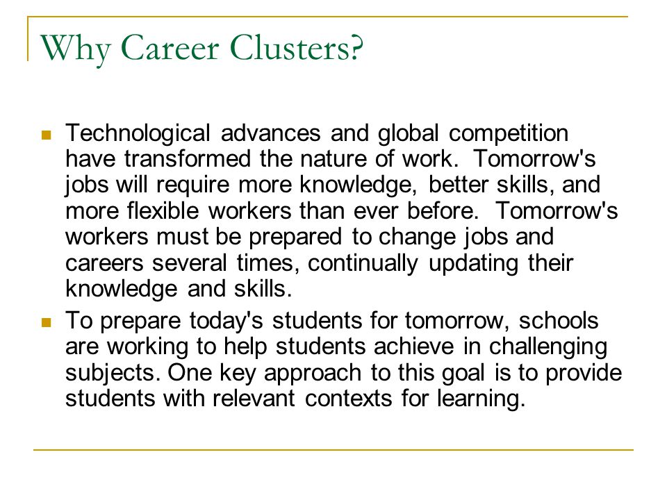 Why Career Clusters.