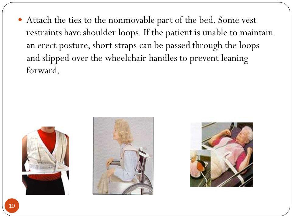 1 Restraints 2 Medical Restraints Are Designed To Restrain Patients