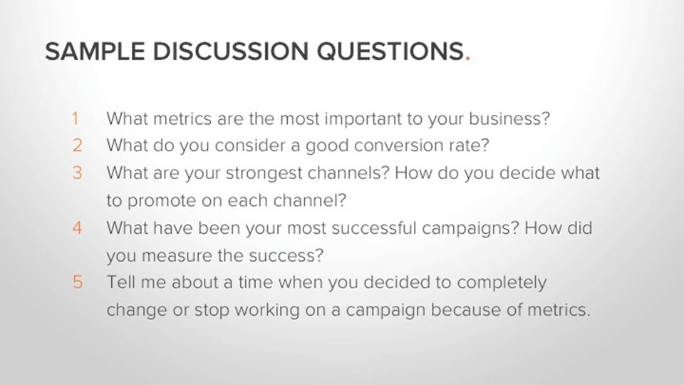  What metrics are the most important to your business.