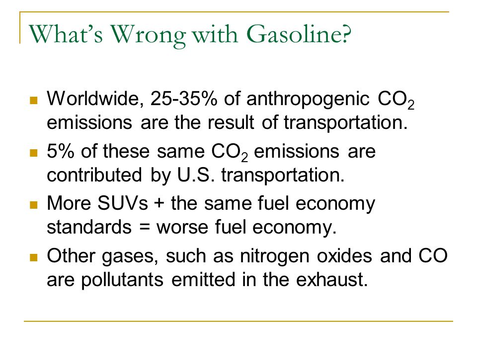 What's Wrong with Gasoline.