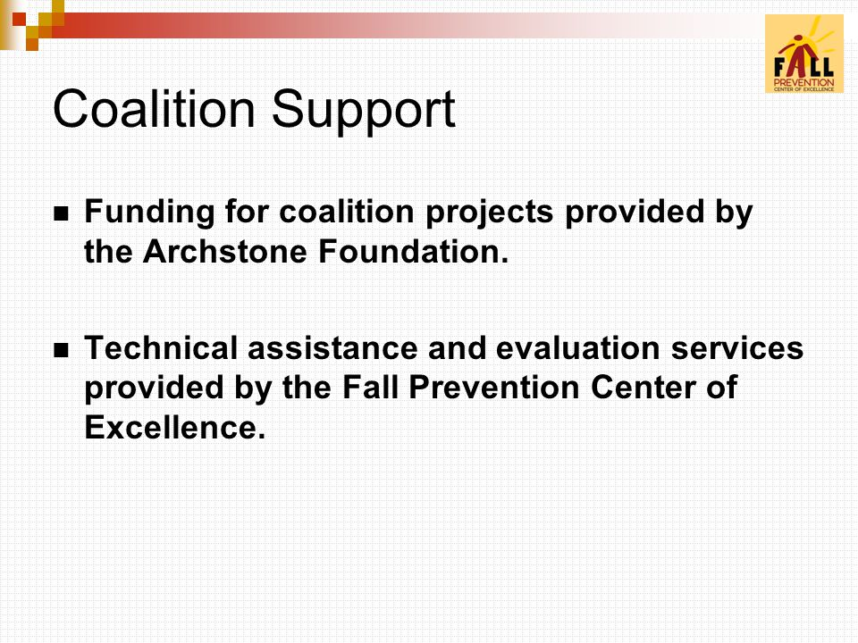 Coalition Support Funding for coalition projects provided by the Archstone Foundation.