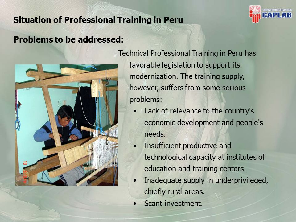 Technical Professional Training in Peru has favorable legislation to support its modernization.
