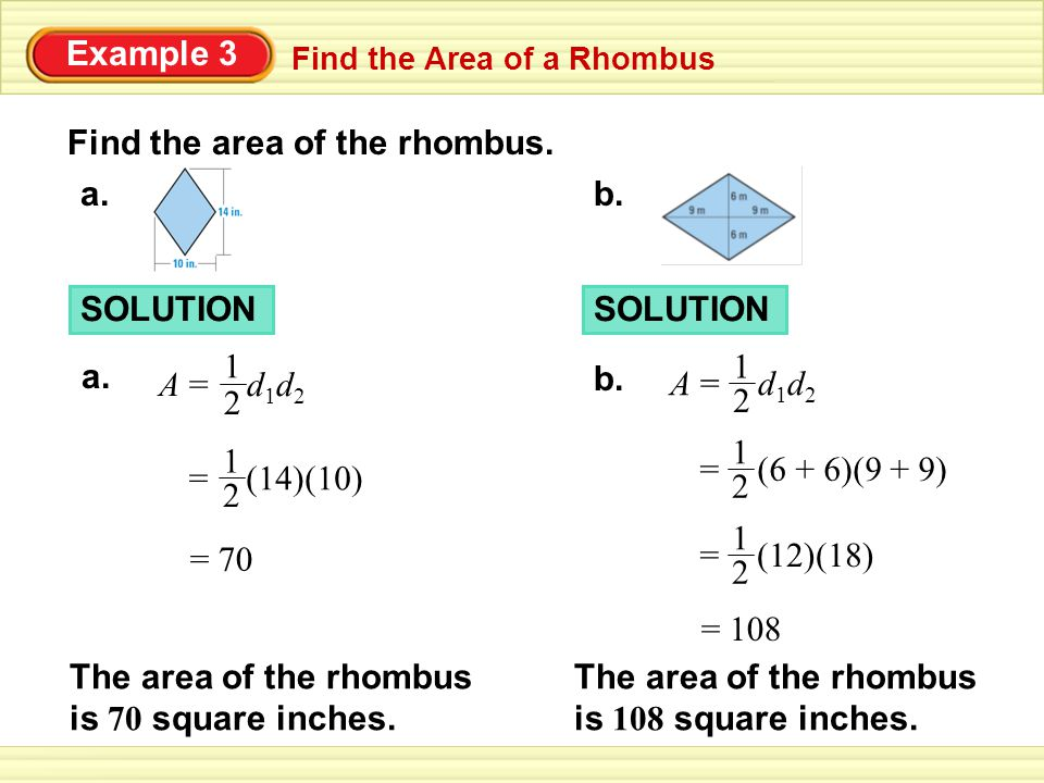 Find the Area of a Rhombus Example 3 Find the area of the rhombus.