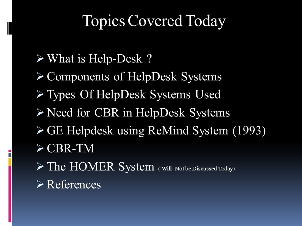 Nice Topics Covered Today  What Is Help Desk .