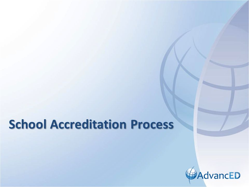 School Accreditation Process