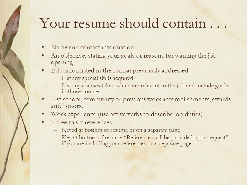 Your resume should contain...