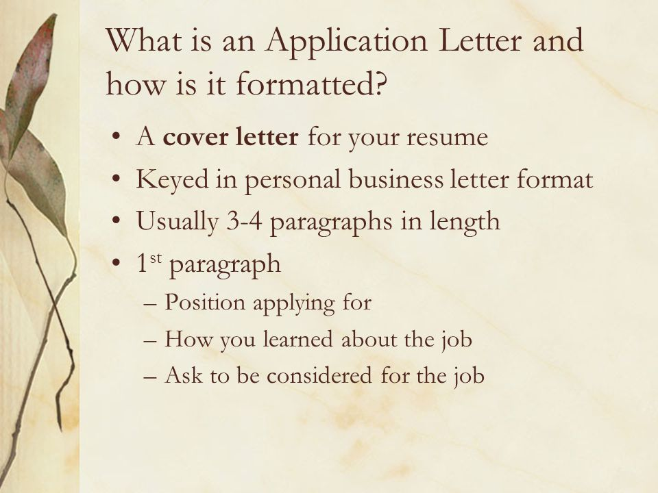What is an Application Letter and how is it formatted.