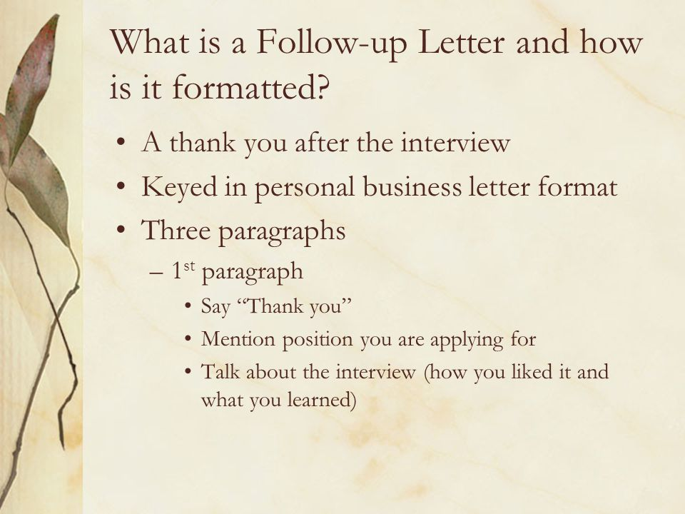 What is a Follow-up Letter and how is it formatted.