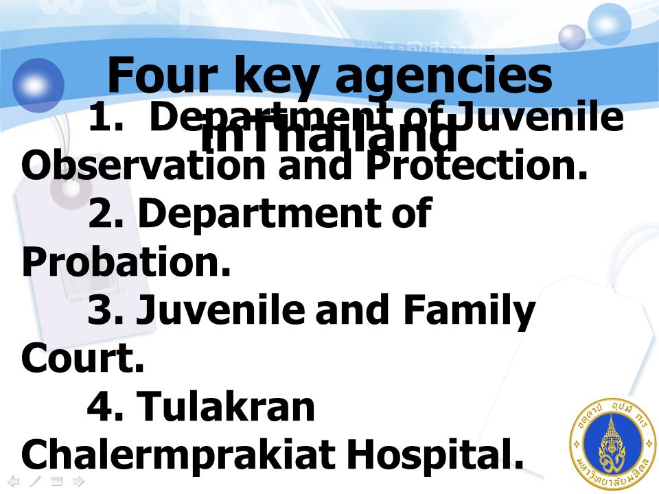 1. Department of Juvenile Observation and Protection.