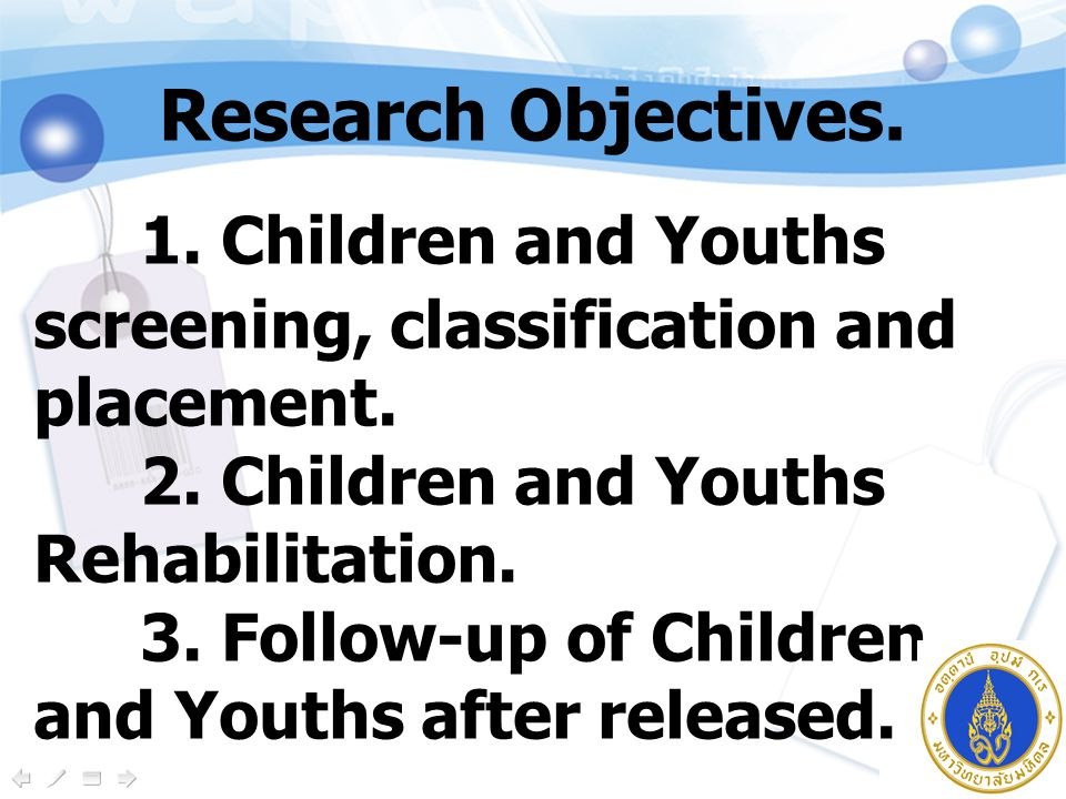 1. Children and Youths screening, classification and placement.