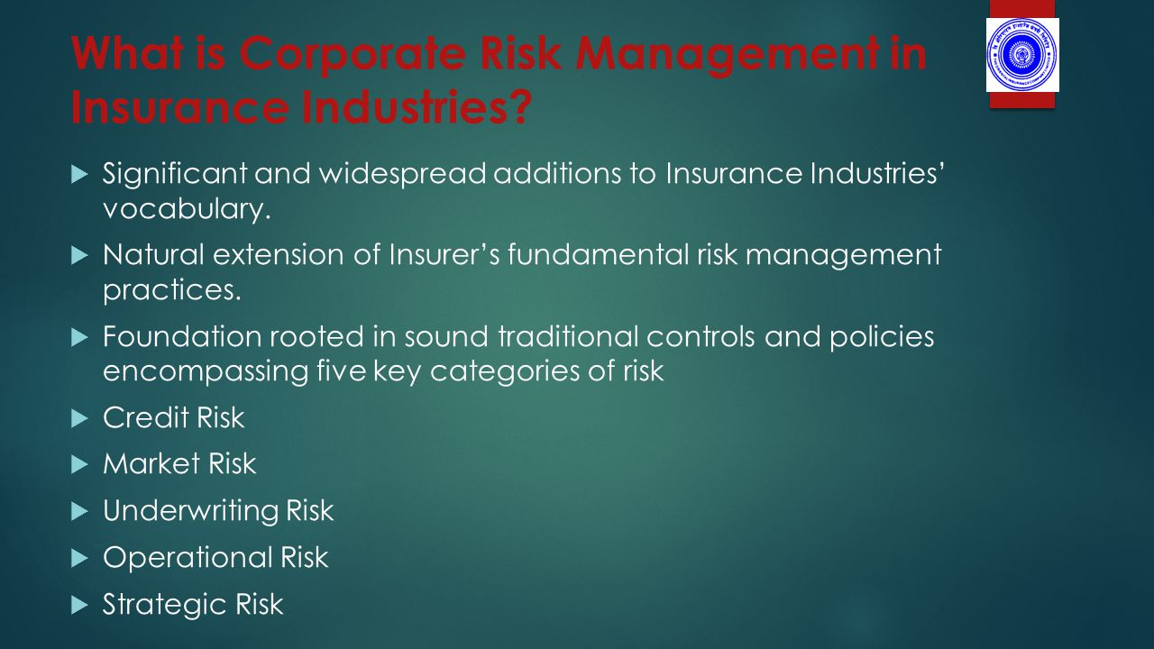 What is Corporate Risk Management in Insurance Industries.