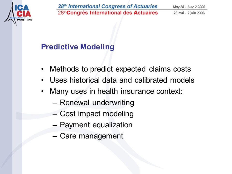 new developments in predictive modeling jonathan shreve fsa maaa rh slideplayer com