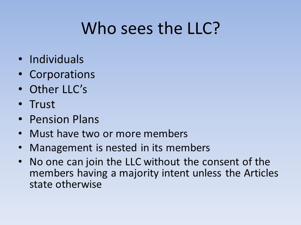 Who sees the LLC.