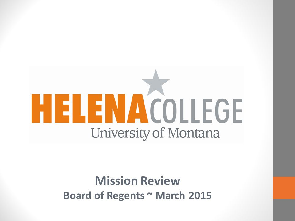 Mission Review Board of Regents ~ March 2015