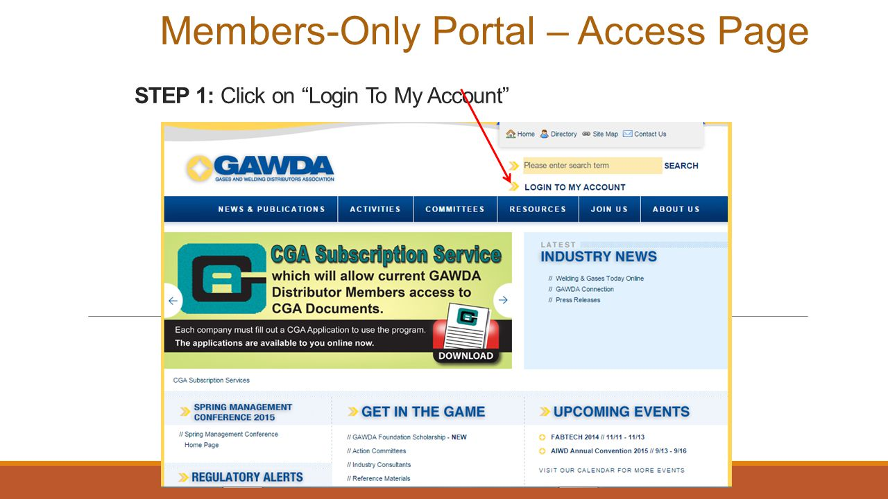 STEP 1: Click on Login To My Account Members-Only Portal – Access Page
