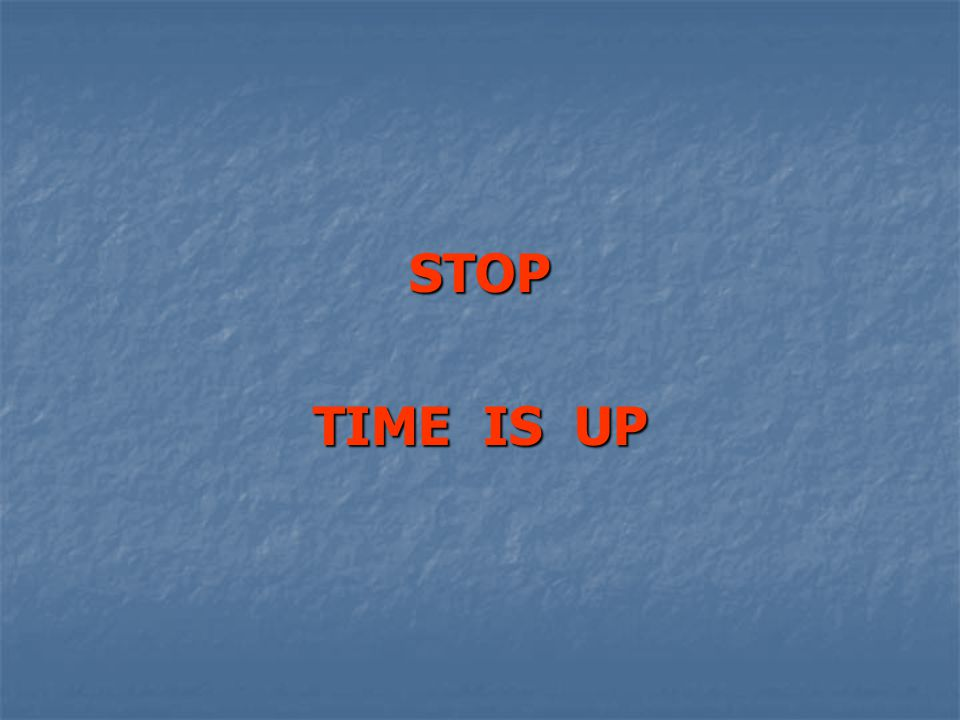 STOP TIME IS UP