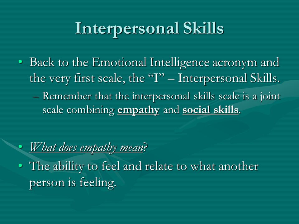 Emotional Intelligence Social Skills And Interpersonal Skills