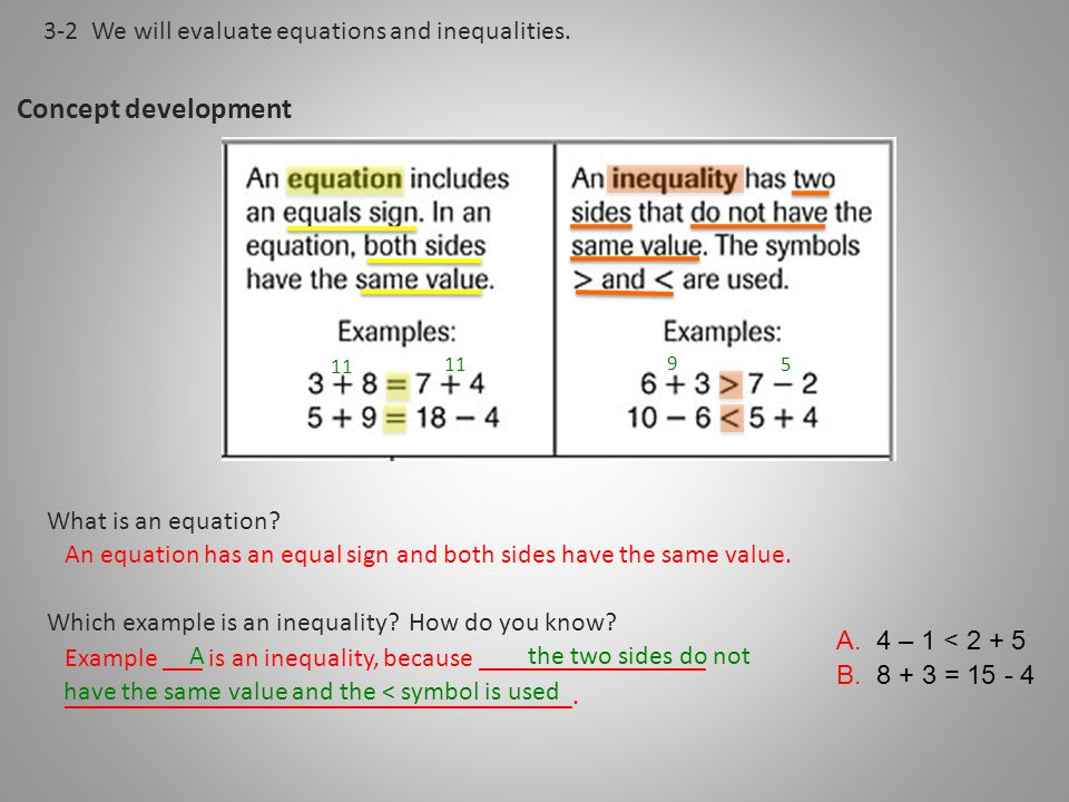 Concept development 3-2 We will evaluate equations and inequalities.