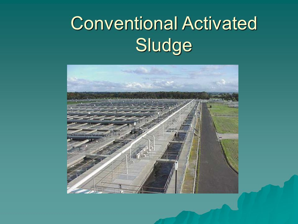 Conventional Activated Sludge