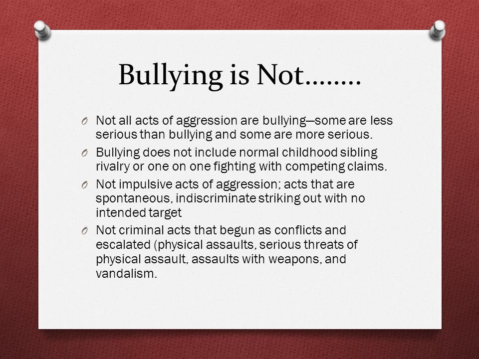 Bullying is Not……..