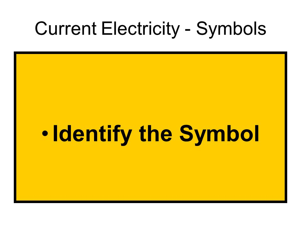 1 Cur Electricity Symbols Identify The Symbol