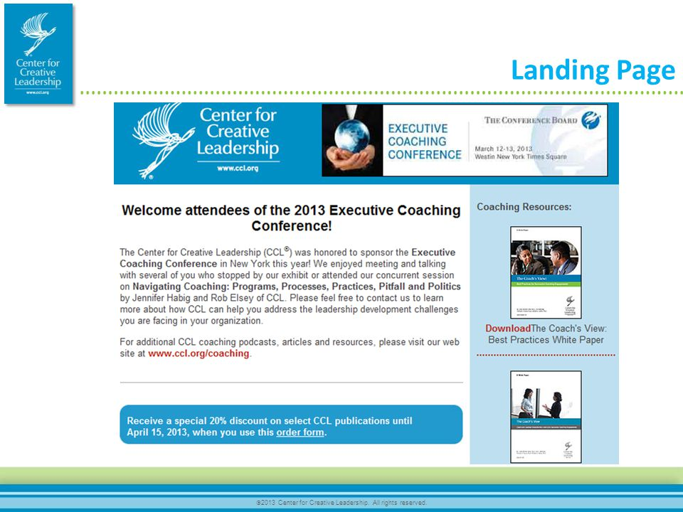  2013 Center for Creative Leadership. All rights reserved. Landing Page