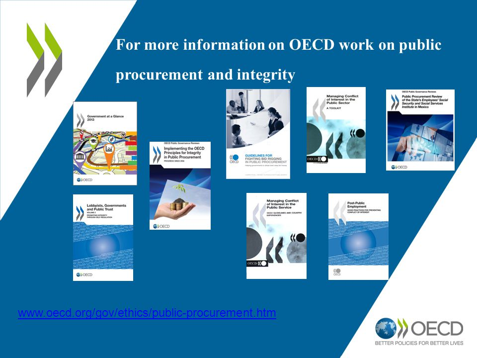 For more information on OECD work on public procurement and integrity