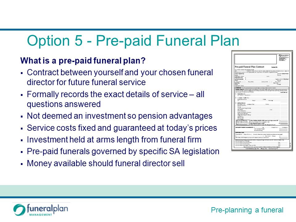 Pre planning a funeral pre planning a funeral your options ppt pre planning a funeral option 5 pre paid funeral plan what is a solutioingenieria Choice Image