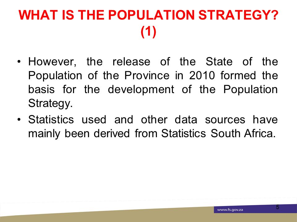 WHAT IS THE POPULATION STRATEGY.