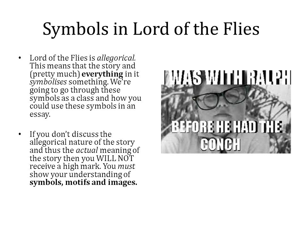 archetypal symbols in lord of the flies 12ap - archetypes, myths, and central allusions archetype: a universal theme, motif, character, situation, conflict, or image that repeats itself in many different cultures and societies over many different periods of time.