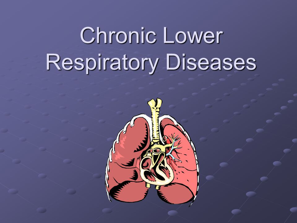 Chronic Lower Respiratory Diseases